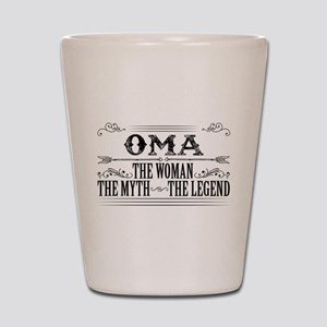 Oma The Legend... Shot Glass