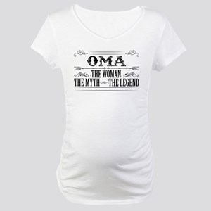 Oma The Legend... Maternity T-Shirt