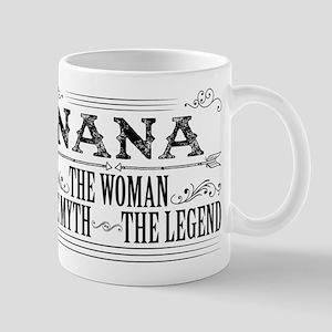Nana The Legend... Mugs