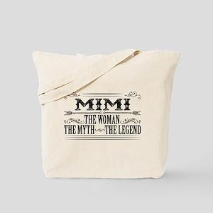 Mimi The Legend... Tote Bag