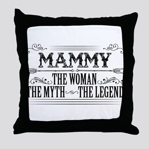 Mammy The Legend... Throw Pillow