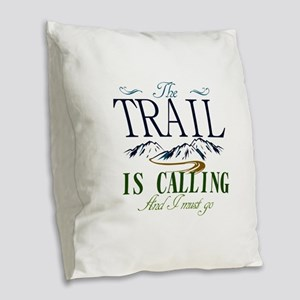 The Trail Is Calling Burlap Throw Pillow