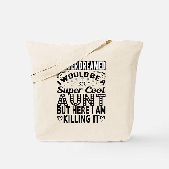 Super Cool Aunt... Tote Bag