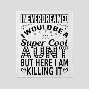 Super Cool Aunt... Throw Blanket