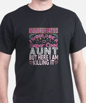 Super Cool Aunt... T-Shirt