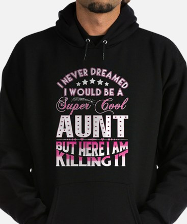 Super Cool Aunt... Hoody