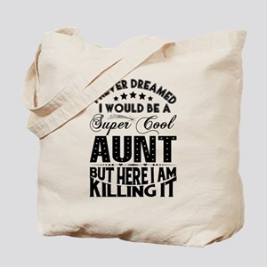 Super Cool Aunt... Tote Bag