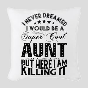 Super Cool Aunt... Woven Throw Pillow