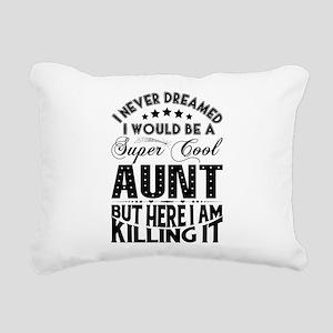 Super Cool Aunt... Rectangular Canvas Pillow