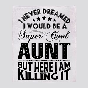 Super Cool Aunt... Throw Blanket