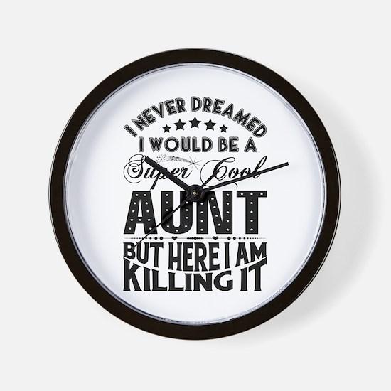 Super Cool Aunt... Wall Clock