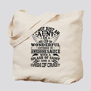 I AM NOT JUST AN AUNT! Tote Bag