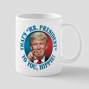 That's Mr. President to You Mug