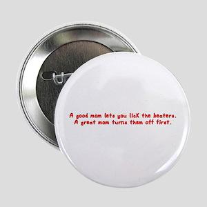 A Good Mom... Button