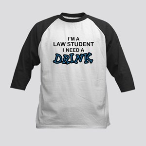 Law Student Need a Drink Kids Baseball Jersey