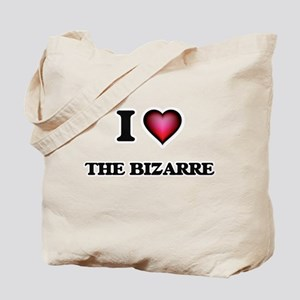 I Love The Bizarre Tote Bag