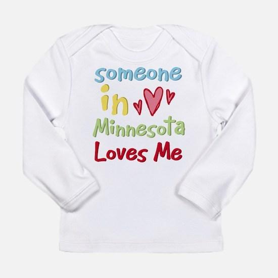 Someone in Minnesota Loves Me Long Sleeve T-Shirt