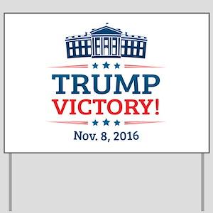Trump Victory Yard Sign