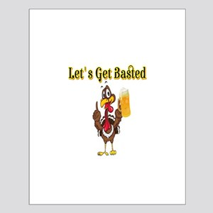 Let's Get Basted Posters