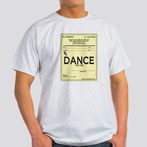 Prescription Dance Antique Light T-Shirt