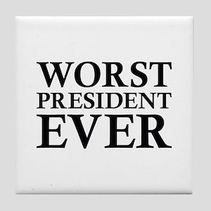 Worst President Ever Tile Coaster