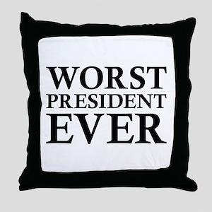 Worst President Ever Throw Pillow
