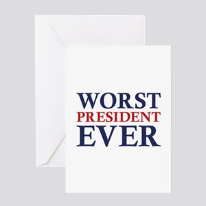 Worst President Ever Greeting Card