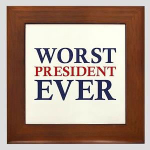 Worst President Ever Framed Tile