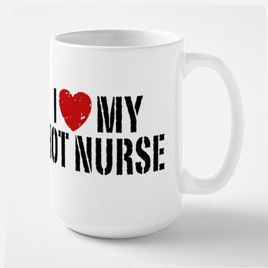 I Love My Hot Nurse Mugs