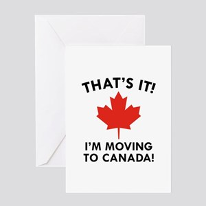 Move To Canada Greeting Card