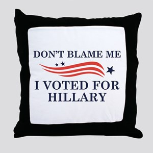I Voted For Hillary Throw Pillow