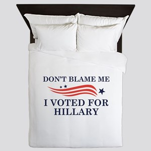 I Voted For Hillary Queen Duvet