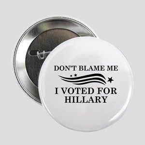 "I Voted For Hillary 2.25"" Button"