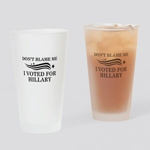 I Voted For Hillary Drinking Glass