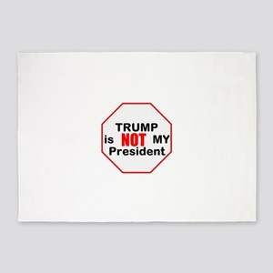 Trump is NOT my president 5'x7'Area Rug