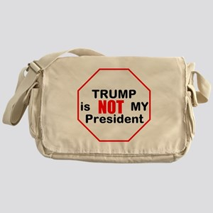 Trump is NOT my president Messenger Bag