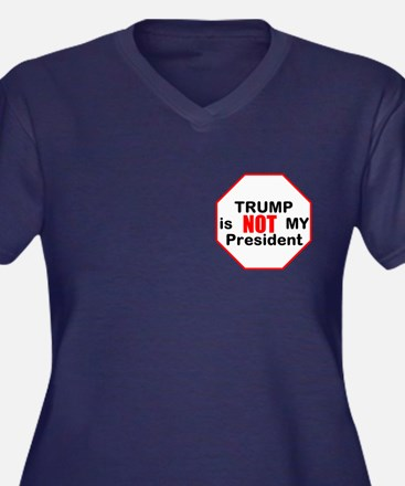 Trump is NOT my president Plus Size T-Shirt