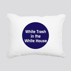 White trash in the White House Rectangular Canvas