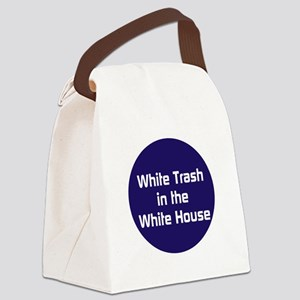 White trash in the White House Canvas Lunch Bag