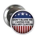 Dont blame me i voted for hillary clinton Single