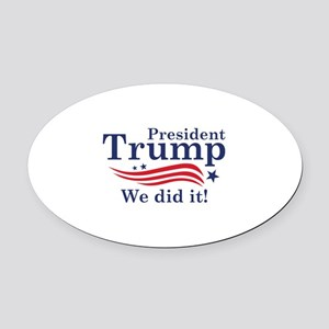 We Did It! Oval Car Magnet