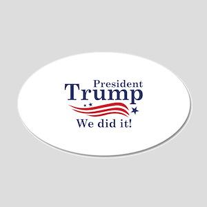 We Did It! 22x14 Oval Wall Peel