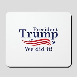 We Did It! Mousepad