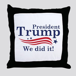We Did It! Throw Pillow