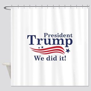 We Did It! Shower Curtain