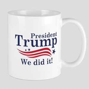 We Did It! Mug