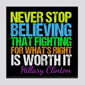 Hillary Motivational Fight Tile Coaster