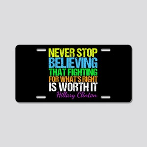 Hillary Motivational Fight Aluminum License Plate