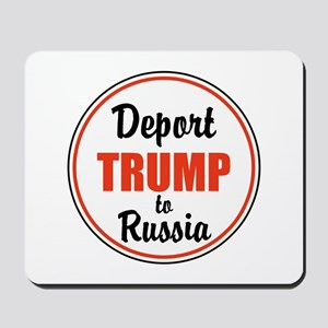 Deport Trump to Russia Mousepad
