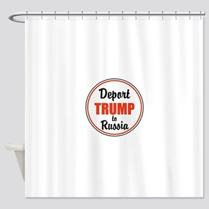 Deport Trump to Russia Shower Curtain